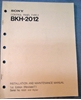 Picture of Sony BKH-2012 Installation and Maintenance Manual 1st Edition (Revised 7)